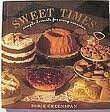 Sweet Times: Simple Desserts for Every Occasion (0688083005) by Dorie Greenspan