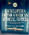 img - for Encyclopedia of the American Judicial System book / textbook / text book