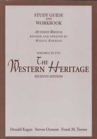 The Western Heritage: Volume I to 1715 (Study Guide and Workbook) Donald Kagan