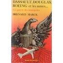 Dassault, Douglas, Boeing et les autr...