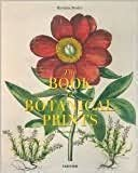 The Book of Botanical Prints: The Complete Plates