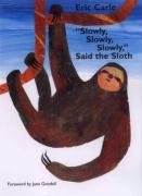 Slowly, Slowly, Slowly, Said the Sloth
