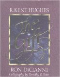 The Gift (0891078215) by Hughes, R. Kent