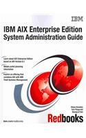 IBM AIX Enterprise Edition System Administration Guide (International Technical Support Organization)
