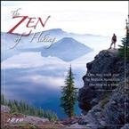 Zen of Hiking 2010 Wall Calendar