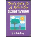 There's Gotta Be a Better Way: Discipline That Works!