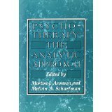 img - for Psychotherapy: The Analytic Approach [HARDCOVER] [1977] [By Morton J. Aronson] book / textbook / text book