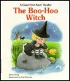 img - for The Boo-Hoo Witch (A Giant First-Start Reader) book / textbook / text book