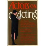 img - for ACTORS ON ACTING : THE THEORIES, TECHNIQUES, AND PRACTICES ... book / textbook / text book