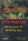 D. V. L. Smith Inside Information: Making Sense of Marketing Data (Business)