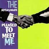 Pleased to Meet Me [Vinyl]