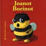 Bestioles Curioses. Joanot Borinot: Joanot Borinot. Bestioles Curioses