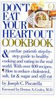 Dont Eat Your Heart Out Cookbook