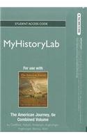 NEW MyHistoryLab Student Access Code Card for The American Journey Combined (standalone) (6th Edition) (Myhistorylab (Ac