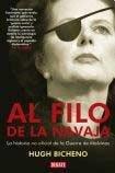 img - for Al filo de la navaja/ Razor's Edge: La historia no oficial de la guerra de las Malvinas/ The Unofficial History of the Falklands War (Spanish Edition) book / textbook / text book