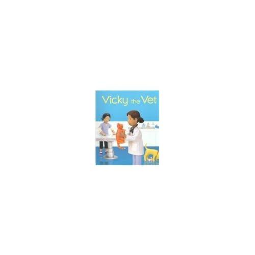 Vicky the Vet (Jobs People Do): Felicity Brooks, Jo Litchfield, F