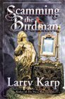 img - for Scamming the Birdman: A Thomas Purdue Mystery book / textbook / text book