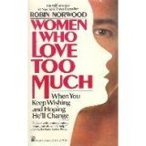 Women Who Love Too Much