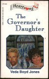 The Governor's Daughter (Heartsong Presents #46) (155748435X) by Veda Boyd Jones