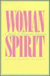 Womanspirit: A Guide to Women's Wisdom
