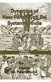 Dynamics Of New Panchayati Raj System In India (Vol. 2)
