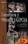img - for Escultura y Pintura Egipcia (Spanish Edition) book / textbook / text book