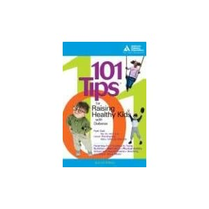 101 Tips for Raising Healthy Kids With.