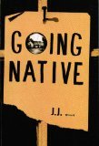 Going Native (0962006904) by J. J. Bone