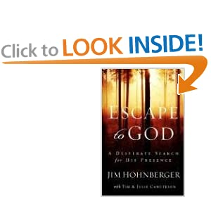 Escape to God: How Our Family Left the Rat Race Behind to Search for Genuine Spirituality and the Simple Life Jim Hohnberger