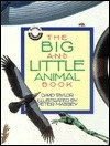 The Big and Little Animal Book (Animal Opposites)