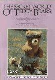 img - for Secret World of Teddy Bears Hardcover December 20, 1984 book / textbook / text book