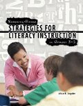 Research-Based Strategies for Literacy Instruction in Grades 3-5