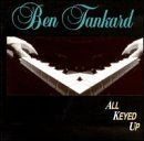 All Keyed Up by Ben Tankard (1994-08-02)