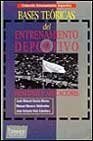 img - for Bases Teoricas del Entrenamiento Deportivo (Spanish Edition) book / textbook / text book