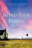img - for Blind Your Ponies Publisher: Algonquin Books; Reprint edition book / textbook / text book