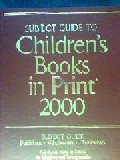 Children's Books in Print (Subject Guide to Children's Books in Print)