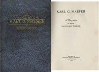 Karl G. Maeser: A Biography by his Son, Reinhard Maeser, Reinhard Maeser