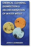 Chemical Cleaning, Disinfection and Decontamination of Water Wells