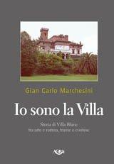 io-sono-la-villa-storia-della-villa-blanc-tra-arte-e-natura-trame-e-contese