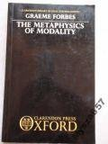 img - for The Metaphysics of Modality (Claredon Library of Logic and Philosophy) book / textbook / text book