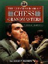 William R. Hartston The Guinness Book of Chess Grandmasters
