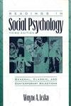 Readings in Social Psychology: General, Classic, and Contemporary Selections