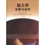 img - for Fetology Diagnosis and Management of the Fetal Patient(Chinese Edition) book / textbook / text book