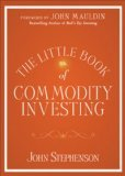 img - for Little Book of Commodity Investing by Stephenson, John [Hardcover] book / textbook / text book