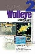 Critical Concepts 2: Walleye Location (Critical Concepts (In-Fisherman))