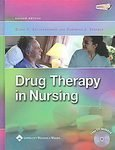 Drug Therapy in Nursing - 2nd (Second) Edition