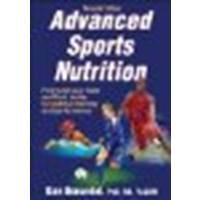 Advanced Sports Nutrition-2Nd Edition By Benardot, Dan [Human Kinetics, 2011] (Paperback) 2Nd Edition [Paperback]