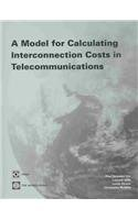 A Model For Calculating Interconnection Costs In Telecommunications