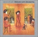 Signs of Life by Penguin Cafe Orchestra (1992-05-13)