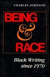 Being and Race: Black Writing Since 1970 (0253205379) by Johnson, Charles